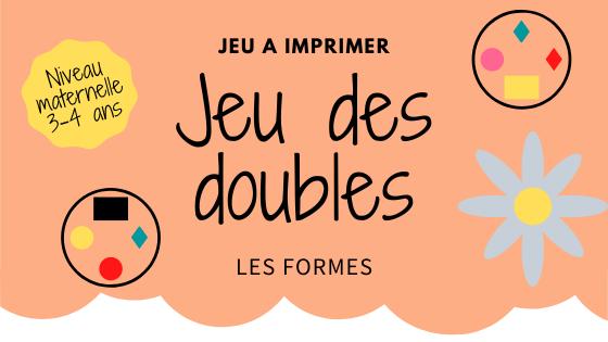 Jeu A Imprimer Le Jeu Des Doubles Les Formes Taiaoli