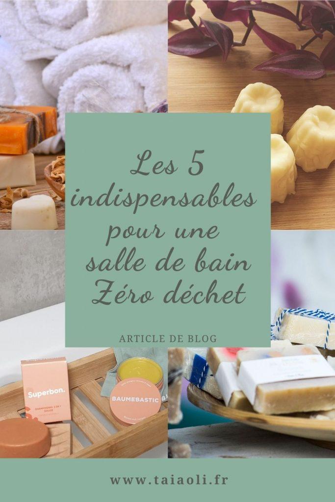 Les 5 indispensables pour une salle de bain zéro déchet